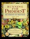 Running for President, Arthur Meier Schlesinger, Fred L. Israel, David J Frent, 0133033635