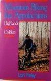 Mountain Biking the Appalachians, Lori Finley, 0895871017