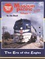 Missouri Pacific in Color, Vol. 1: The Era of the EAGLES (Missouri Railroad)
