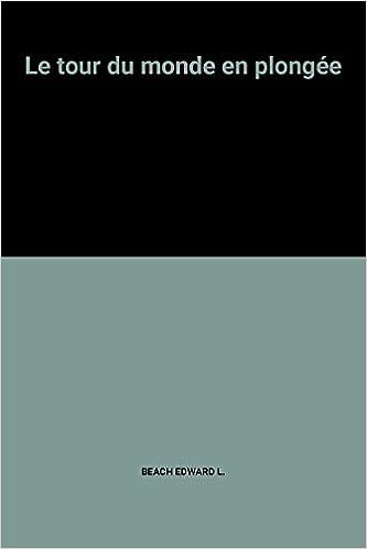 Le tour du monde en plongée pdf, epub ebook