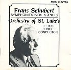 Franz Schubert / Symphonies Nos. 5 And 6 / Orchestra of St. Luke's / Julius Rodel, Conductor / Classical Music CD