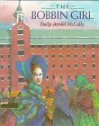 The Bobbin Girl, Emily Arnold McCully, 0803718284