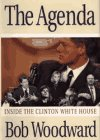 Front cover for the book The Agenda: Inside the Clinton White House by Bob Woodward