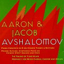 Aaron  and  Jacob Avshalomov - Piano Concerto in G on Chinese Themes and Rhythms; Peking Hutungs: Symphonic Poem / The Taking of T'ung Kuan; Prophecy, for mixed Chorus, Canto and Organ