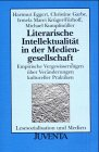 img - for Literarische Intellektualit t in der Mediengesellschaft. book / textbook / text book