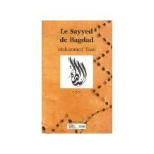 Sayyed de Bagdad (le)