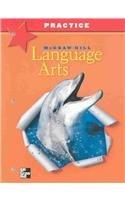 McGraw-Hill Language Arts, Grade 5, Practice Workbook (OLDER ELEMENTARY LANGUAGE ARTS)