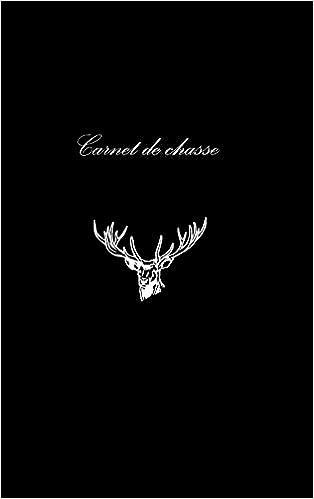 Livres gratuits Carnet de Chasse pdf, epub
