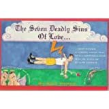 The Seven Deadly Sins Of Love: The Still Unfabulous Social Life Of Ethan Green