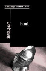 Cambridge Student Guide to Hamlet (Cambridge Student Guides)
