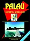 Palau Investment and Business Guide, Usa Ibp, 0739759825