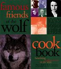 Famous Friends of the Wolf Cookbook, Nancy Reid and Sheila Liermann, 1558506322
