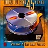 Hard To Find 45s on CD: Vol. 4: The Late Fifties