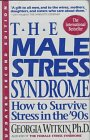 The Male Stress Syndrome, Georgia Witkin, 1557042063