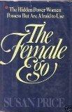 The Female Ego, Susan Price, 0892562641