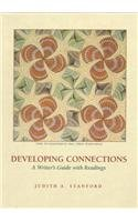 Developing Connections: A Writer's Guide With Readings