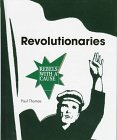 Revolutionaries, Paul Thomas, 0817246568