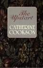 The Upstart, Catherine Cookson, 0786214015