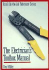 The Electrician's Toolbox Manual, Miller, Rex, 0132477017