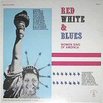 Red White & Blues: Women Sing Of America by Rosetta Records