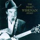 Mac Wiseman Story