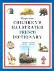 Hippocrene Children's Illustrated French Dictionary, Creator-Hippocrene Books, 0781808472