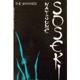 The Wayfarer, Natsume Soseki, 0399506128