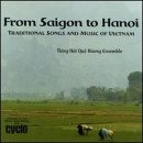 From Saigon To Hanoi: Tradional Songs and Music