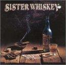 Liquor & Poker (Whiskey Sisters)