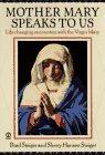 Mother Mary Speak to Us, Brad Steiger and Sherry Hansen Steiger, 0451188047