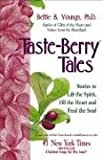 Taste-Berry Tales, Bettie B. Youngs, 1558745483