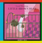 Good Morning, Little Brown Bear!, Claude Lebrun, 0516078496