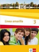 Línea amarilla. Spanisch als 2. Fremdsprache / Schülerbuch 3