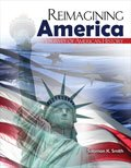 Reimagining America : A Survey of American History, Smith, Solomon, 0757598811