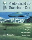 Photo-Based 3D Graphics in C++, Tim Wittenburg, 0471049727