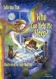 Who Can Help Me Sleep?, Sabrina Fox, 1885394365