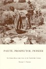 Paiute, Prospector, Pioneer, Thomas C. Fletcher, 0932347037