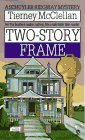 Two-Story Frame, Tierney McClellan, 0451191978