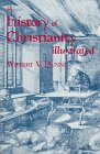 img - for A History of Christianity: Illustrated book / textbook / text book