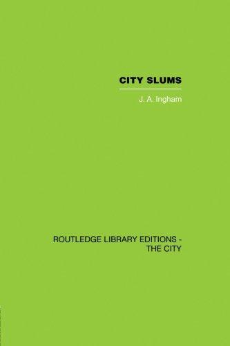 City Slums: A Political Thesis