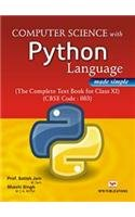 Computer Science with Python Language Made Simple: Class XI pdf epub