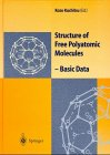 Structure of Free Polyatomic Molecules : Basic Data, , 3540607668