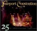 25th Anniversary Concert by Fairport Convention