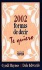 img - for 2002 formas de decir te quiero book / textbook / text book