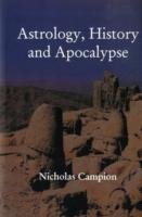 Astrology, History and Apocalypse, Campion, Nicholas