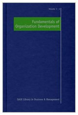 Fundamentals of Organization Development (SAGE Library in Business and Management)