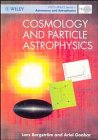 Cosmology and Particle Astrophysics, Bergstrom, L. and Goobar, A., 0471970425