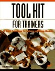 Tool Kit For Trainers  A Compendium Of Techniques For Trainers And Group Workers
