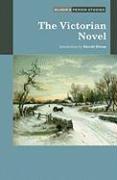 The Victorian Novel (Bloom's Period Studies)