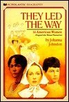 They Led the Way, Johanna Johnston, 0590413422